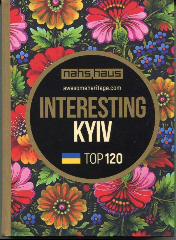 """Interesting Kyiv"" Alexander Anisimov, Victoria Ugryumova, Lidiia Shokha"